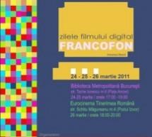 Festivalul de Film Digital Francofon 24 – 26 martie 2011
